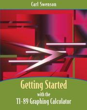 Cover of: Getting started with the TI-89 graphing calculator | Carl Swenson