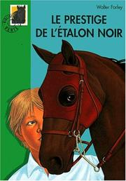 Cover of: Le Prestige de l'Etalon noir