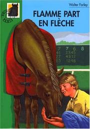 Cover of: Flamme part en flèche