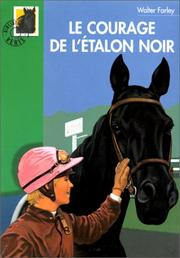 Cover of: Le Courage de l'Etalon noir