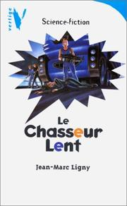 Cover of: Le chasseur lent