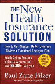 Cover of: The new health insurance solution | Paul Zane Pilzer