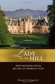 Cover of: Lady on the hill: how Biltmore became America's favorite house