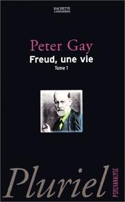 Cover of: Freud, une vie, tome 1