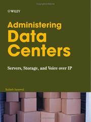 Cover of: Administering data centers | Kailash Jayaswal