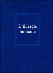 Cover of: Oeuvres, tome 6: L'Energie humaine