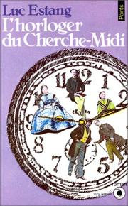Cover of: L Horloger Du Cherche-MIDI (Points Roman)