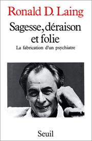 Cover of: Sagesse, déraison et folie