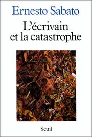 Cover of: L'écrivain et la catastrophe