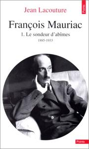 Cover of: François Mauriac, tome 1