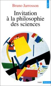 Cover of: Invitation à la philosophie des sciences
