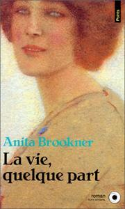 Cover of: La Vie, quelque part