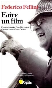 Cover of: Faire un film