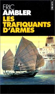 Cover of: Les trafiquants d'armes