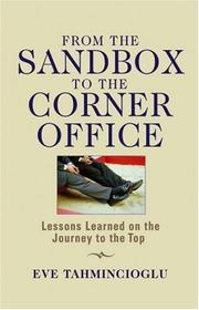 Cover of: From the Sandbox to the Corner Office | Eve Tahmincioglu