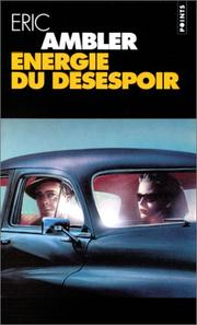 Cover of: Energie du désespoir