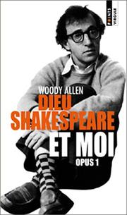 Cover of: Dieu, Shakespeare et Moi: Opus 1