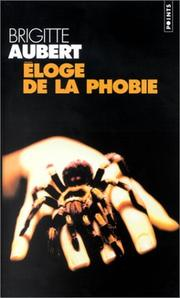 Cover of: Eloge de la phobie