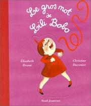 Cover of: Le Gros Mot de Lili Bobo