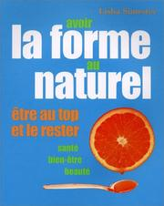 Cover of: Avoir la forme au naturel