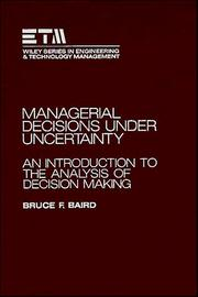 Cover of: Managerial decisions under uncertainty | Bruce F. Baird