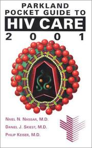 Cover of: Parkland Pocket Guide to HIV Care, 2001 | Naiel N. Nassar