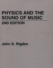 Cover of: Physics and the sound of music | John S. Rigden