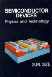 Cover of: Semiconductor devices, physics and technology