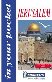 Cover of: Michelin in Your Pocket Jerusalem | Michelin Travel Publications