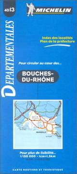 Cover of: Michelin France Bouches-Du-Rhone #4013 (Departmental Maps) |