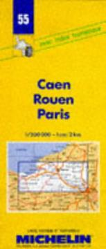 Cover of: Michelin Caen/Rouen/Paris, France Map No. 55 | Michelin Travel Publications