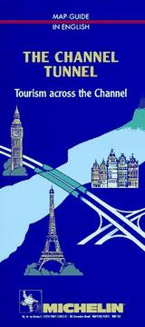 Cover of: The Channel Tunnel | Michelin Travel Publications