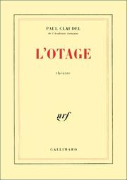 L' otage by Paul Claudel