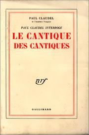 Cover of: Paul Claudel Interroge le Cantique des Cantiques