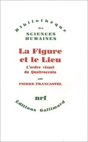 Cover of: La Figure et le lieu