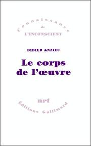 Cover of: Le corps de l'oeuvre