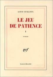 Cover of: Le Jeu de patience, tome 1