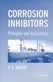 Cover of: Corrosion inhibitors | V. S. Sastri