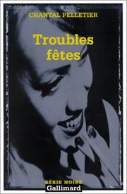 Cover of: Troubles fêtes