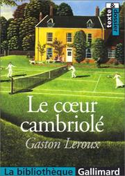 Cover of: Le CÂur cambriolé