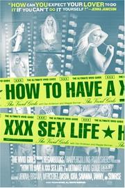Cover of: How to Have a XXX Sex Life | Vivid Girls