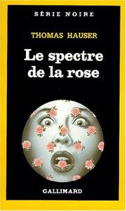 Cover of: Le spectre de la rose