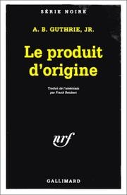 Cover of: Le produit d'origine