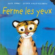 Cover of: Ferme les yeux