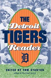 Cover of: The Detroit Tigers Reader | Tom Stanton