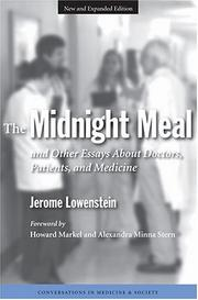 Cover of: The Midnight Meal and Other Essays About Doctors, Patients, and Medicine (Conversations in Medicine and Society)