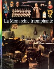 Cover of: Découvertes junior. 10, La monarchie triomphante