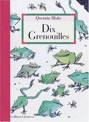Cover of: Dix grenouilles