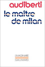 Cover of: Le maître de Milan