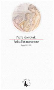 Cover of: Ecrits d'un monomane